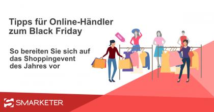 Black Friday – 9 Tipps für Online Händler