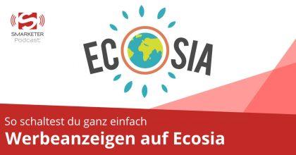 Werbeanzeigen auf Ecosia – so geht's!